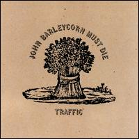 Traffic-John_Barleycorn_Must_Die_(album_cover)